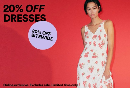 20% Off Dresses. Click to shop.