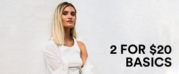 2 for $20 Basics. Click to Shop