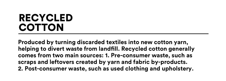 The Good Recycled Cotton.