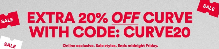 Extra 20% off curve with code: CURVWE20. Click to Shop.