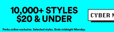 10,000 styles $20 & Under | Click to Shop.