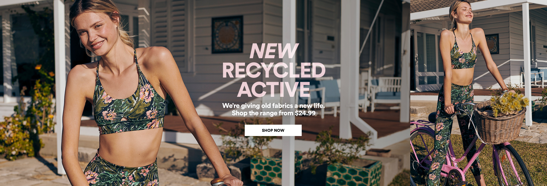 New Recycled Activewear. From $24.99. Click to Shop.