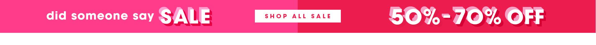 50-70% Off | Shop Sale