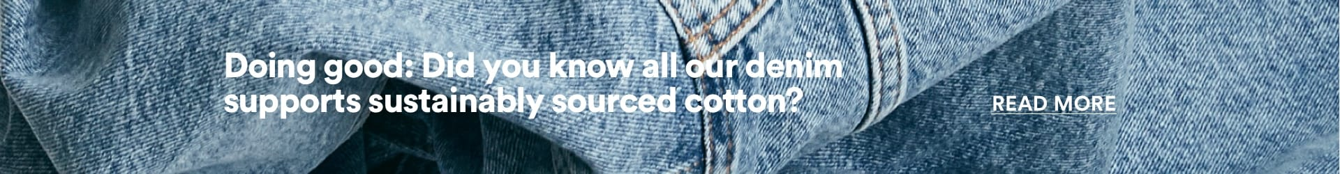 How to care for your Denim. Find out more.